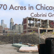 70 Acres In Chicago