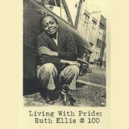 Living With Pride – Ruth Ellis @ 100